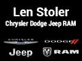 Len Stoler Chrysler Dodge Jeep RAM