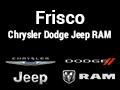 Frisco Chrysler Dodge Jeep Ram