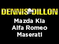 Dennis Dillon Mazda Kia Alfa Romeo Maserati