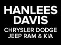Hanlees Davis Chrysler Dodge Jeep RAM & Kia